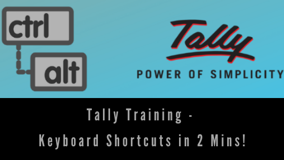 Tally Training – Keyboard Shortcuts in 2 Mins!