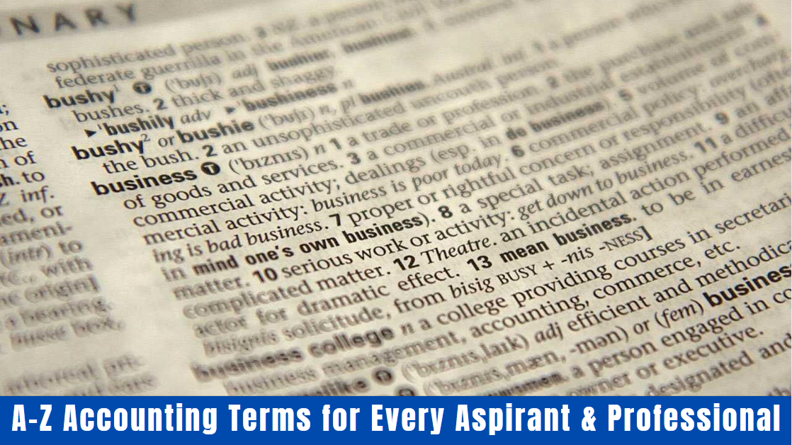 A-Z Accounting Terms for Every Aspirant & Professional