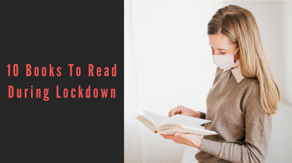 10 Books To Read During Lockdown