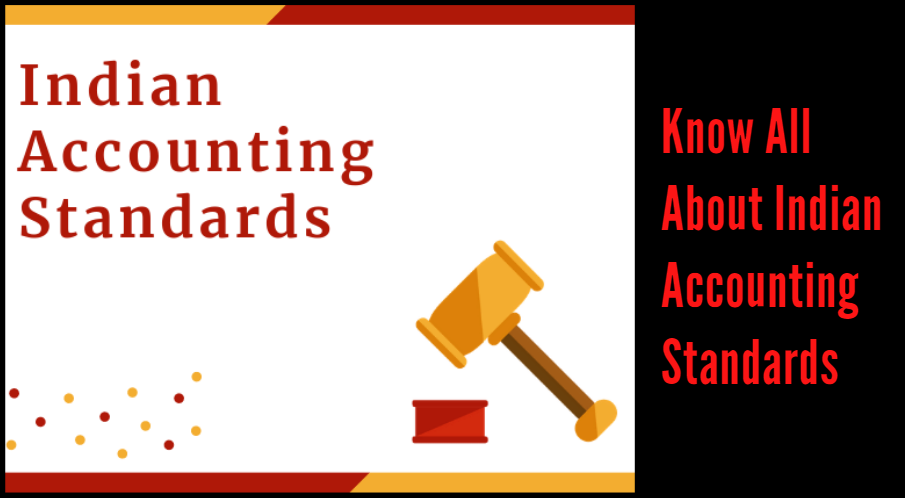 Know All About Indian Accounting Standards