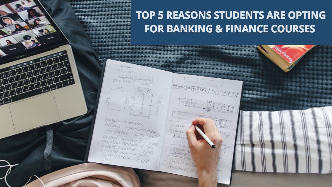 Top 5 Reasons Students Are Opting For Banking & Finance Courses