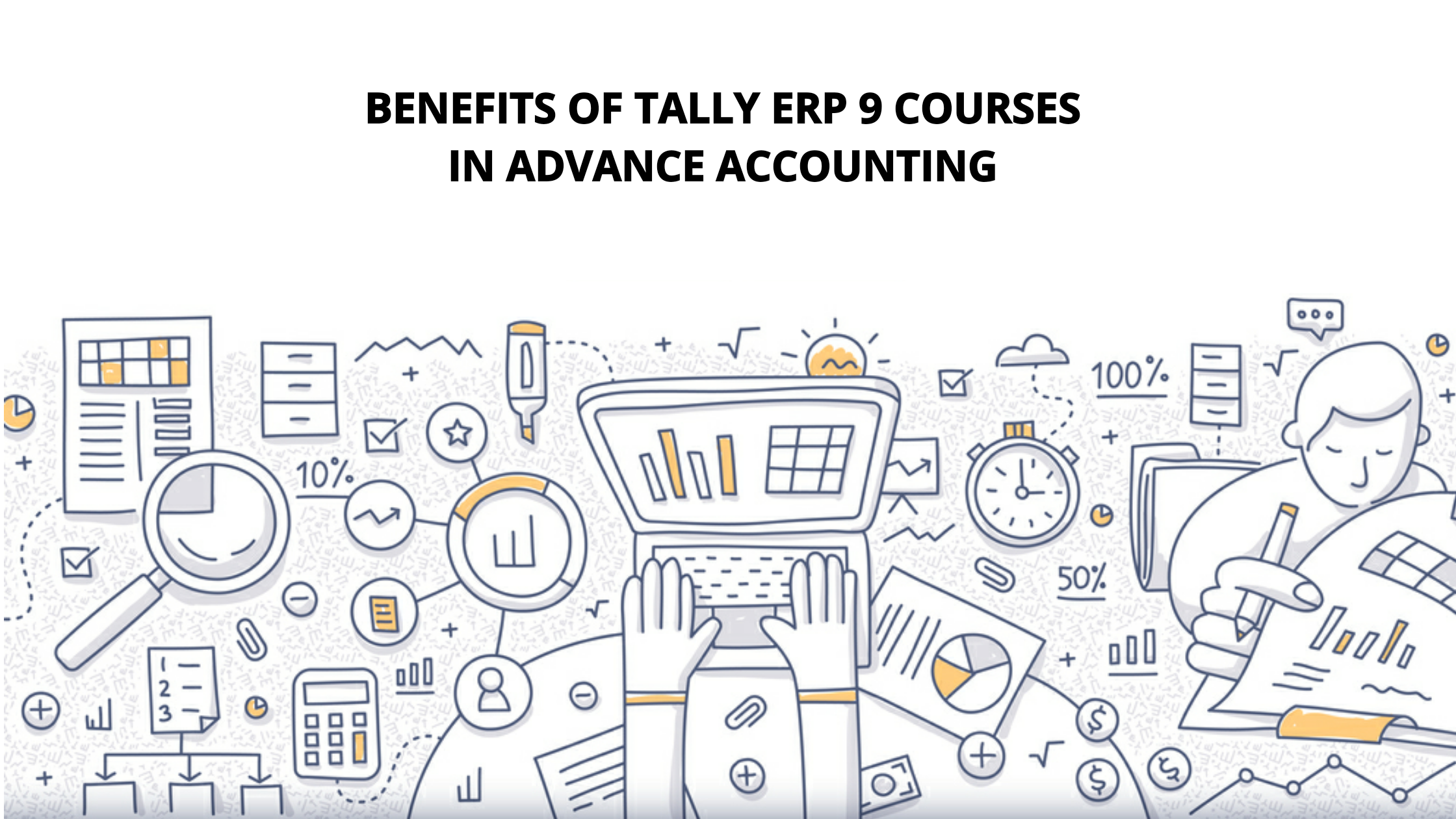 Benefits of Tally ERP 9 Courses In Advance Accounting
