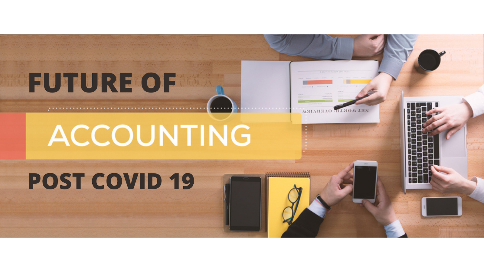 Future Of Accounting Professionals Post Covid 19